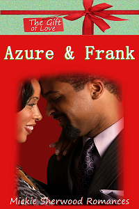 Azure & Frank (The Gift of Love)